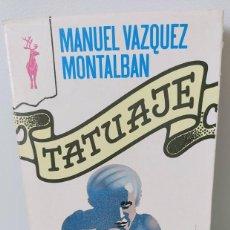 Libros de segunda mano: TATUAJE. MANUEL VAZQUEZ MONTALBAN. EDICIONES GP 1976. Lote 243916000