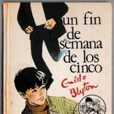 Libros de segunda mano: UN FIN DE SEMANA DE LOS CINCO - ENID BLYTON - JUVENTUD 1970 - 3ª EDICIÓN. Lote 244581370