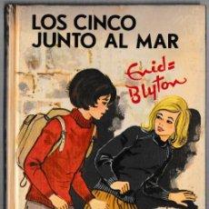 Libros de segunda mano: LOS CINCO JUNTO AL MAR - ENID BLYTON - JUVENTUD 1975 - 6ª EDICIÓN. Lote 244582610