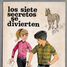 Libros de segunda mano: LOS SIETE SECRETOS SE DIVIERTEN - ENID BLYTON - JUVENTUD 1968 - 2ª EDICIÓN. Lote 244587340