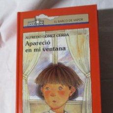 Libros de segunda mano: EL BARCO DE VAPOR APARECIO EN MI VENTANA. Lote 244624560