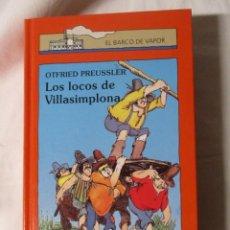 Libros de segunda mano: EL BARCO DE VAPOR LOS LOCOS DE VILLA SIMPLONA. Lote 244624635