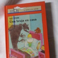 Libros de segunda mano: EL BARCO DE VAPOR UNA BRUJA EN CASA. Lote 244624660
