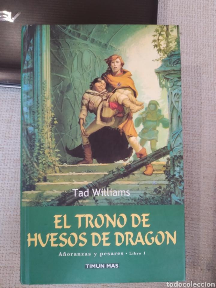 EL TRONO DE HUESOS DE DRAGÓN. TIMUN MAS. AÑORANZAS Y PESARES 1. TAD WILLIAMS. TIMUN MÁS (Libros de Segunda Mano - Literatura Infantil y Juvenil - Novela)