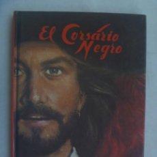 Libros de segunda mano: SERIE AVENTURAS : EL CORSARIO NEGRO , DE EMILIO SALGARI . EDITORIAL DINTEL , 1982. Lote 245010100