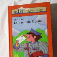 Libros de segunda mano: EL BARCO DE VAPOR LA NARIZ DE MORITZ. Lote 245307300