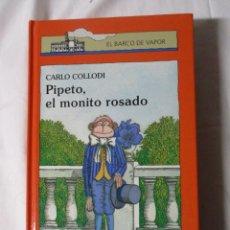 Libros de segunda mano: EL BARCO DE VAPOR PIPETO EL MONITO ROSADO. Lote 245308560