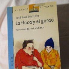 Libros de segunda mano: EL BARCO DE VAPOR LA FLACA Y EL GORDO. Lote 245309445