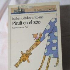 Libros de segunda mano: EL BARCO DE VAPOR SM PIRULI EN EL ZOO. Lote 245309550