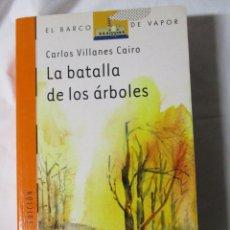 Libros de segunda mano: EL BARCO DE VAPOR SM LA BATALLA DE LOS ARBOLES. Lote 245309810