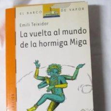 Libros de segunda mano: EL BARCO DE VAPOR SM LA VUELTA AL MUNDO DE LA ORMIGA MIGA CONTIENE EL MAPA MUNDI. Lote 245310050