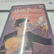 Libros de segunda mano: HARRY POTTER Y EL CALIZ DE FUEGO . J.K. ROWLING ( SALAMANDRA ). Lote 245943325