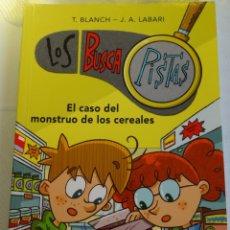Libros de segunda mano: LOS BUSCAPISTAS, EL CASO DEL MONSTRUO DE LOS CEREALES. Lote 247463905