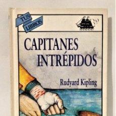 Libros de segunda mano: CAPITANES INTRÉPIDOS. RUDYARD KIPLING. ANAYA TUS LIBROS 130. PRIMERA EDICIÓN 1996.. Lote 249415275