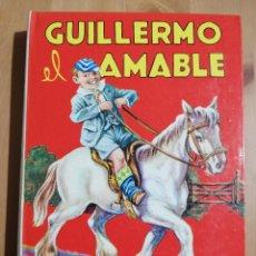 Libros de segunda mano: GUILLERMO EL AMABLE (RICHMAL CROMPTON). Lote 249598365
