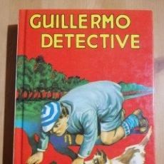 Libros de segunda mano: GUILLERMO DETECTIVE (RICHMAL CROMPTON). Lote 249598410