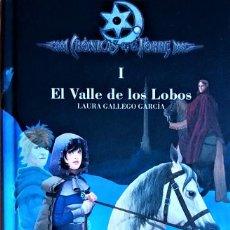 Libros de segunda mano: CRÓNICAS DE LA TORRE I: EL VALLE DE LOS LOBOS - LAURA GALLEGO GARCÍA - EDICIONES SM. Lote 254317015