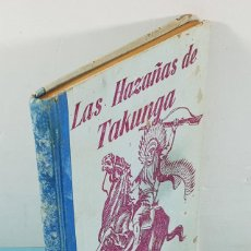 Libros de segunda mano: TAKUNGA 2ª EDICION, RAVIEL, EDITORA ZIG-ZAG, SANTIAGO DE CHILE 1951 139 PAG, TAPA DURA. Lote 254687205