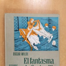 Libros de segunda mano: EL FANTASMA DE CANTERVILLE / OSCAR WILDE / LUMEN. 1960. Lote 255931690
