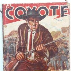 Libros de segunda mano: EL COYOTE. VIEJA CALIFORNIA. J. MALLOQUI. Lote 255940650