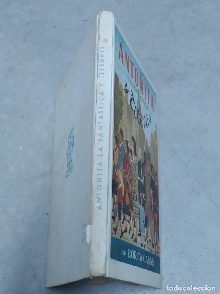 Libros de segunda mano: ANTOÑITA LA FANTÁSTICA Y TITERRIS - BORITA CASAS - ED.GILSA 1ª EDICIÓN 1950 - DIBUJOS ZARAGÜETA - Foto 2 - 257349360