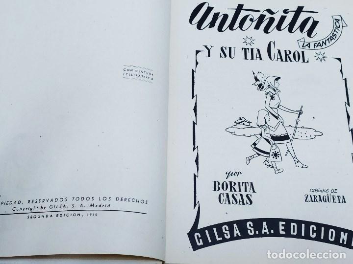 Libros de segunda mano: ANTOÑITA LA FANTÁSTICA Y SU TÍA CAROL - BORITA CASAS - ED.GILSA 2ª EDICIÓN 1950 - DIBUJOS ZARAGÜETA - Foto 3 - 257349485