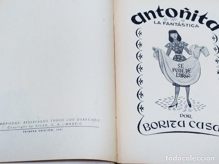 Libros de segunda mano: ANTOÑITA LA FANTÁSTICA SE PONE DE LARGO - BORITA CASAS - ED.GILSA 1ªEDICIÓN 1951 - DIBUJOS ZARAGÜETA - Foto 3 - 257349760