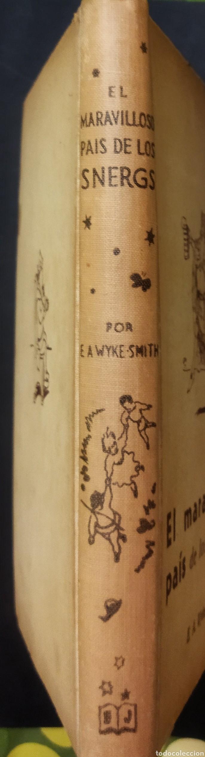 Libros de segunda mano: El Maravilloso País de los Snergs.1 edición 1942.E.A Wyke-Smith - Foto 12 - 257351200