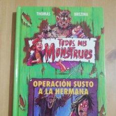 Libros de segunda mano: OPERACIÓN SUSTO A LA HERMANA (THOMAS BREZINA). Lote 257977975