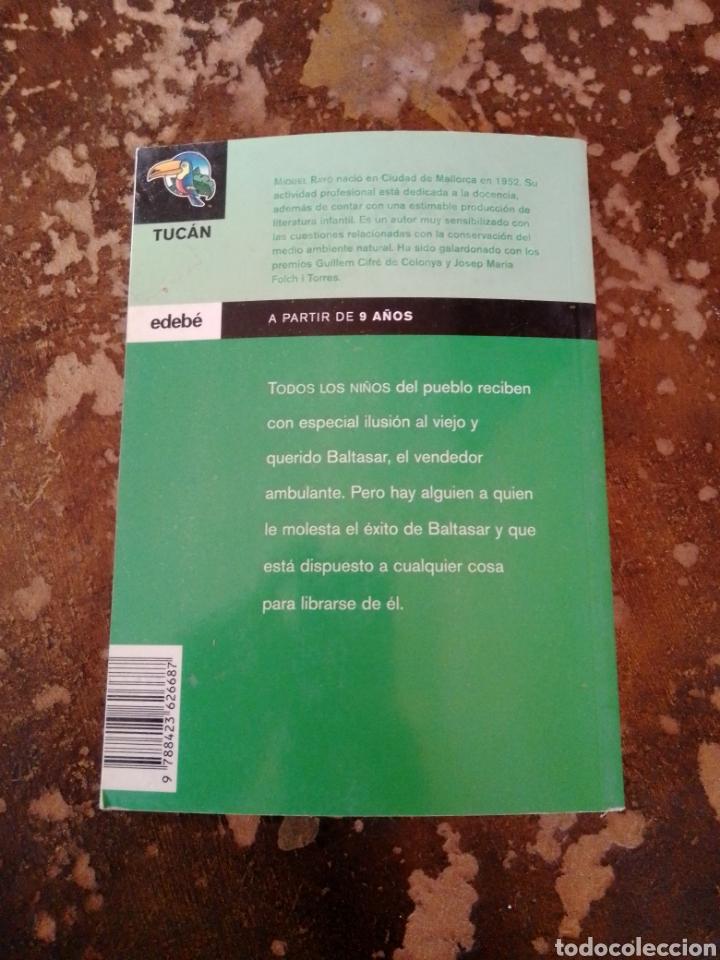 Libros de segunda mano: CUANDO EL VIEJO BALTASAR LLEGA AL PUEBLO (MIGUEL RAYO) (TUCAN, EDEBE) - Foto 2 - 261153285