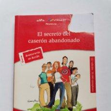 Libros de segunda mano: EL SECRETO DEL CASERÓN ABANDONADO BRUÑO PILAR LÓPEZ BERNUÉS. Lote 261564465