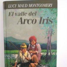 Libros de segunda mano: EL VALLE DEL ARCO IRIS / LUCY MAUD. Lote 261582405