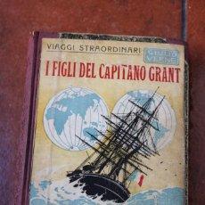 Libros de segunda mano: I FIGLI DEL CAPITANO GRANT; GIULIO VERNE; CASA EDITRICE SONZOGNO - MILANO. Lote 262001225