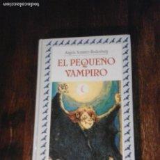 Libros de segunda mano: EL PEQUEÑO VAMPIRO. ANGELA SOMMER-BODENBURG. Lote 262117795