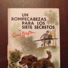 Libros de segunda mano: UN ROMPECABEZAS PARA LOS SIETE SECRETOS - ENID BLYTON. Lote 262348390