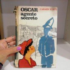 Libros de segunda mano: LIBRO OSCAR AGENTE SECRETO, CARMEN KURTZ.. Lote 262385940