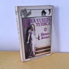 Livres d'occasion: HENRY JAMES - OTRA VUELTA DE TUERCA - EDICIONES GENERALES ANAYA, COLECCIÓN TUS LIBROS 1982. Lote 262494350
