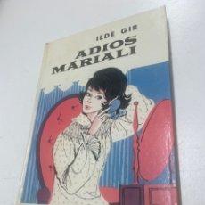 Libros de segunda mano: ADIOS A MARIALI. Lote 262607555