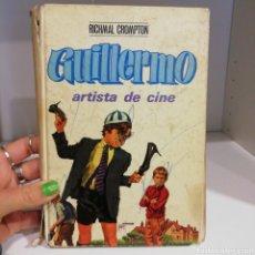 Libros de segunda mano: LIBRO GUILLERMO ARTISTA DE CINE. RICHMAL CROMPTON.. Lote 262684970