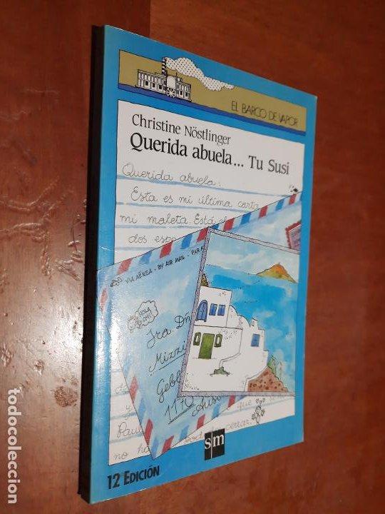 QUERIDA ABUELA... TU SUSI. CHRISTINE NOSTLINGER. EL BARCO DE VAPOR. RÚSTICA. BUEN ESTADO (Libros de Segunda Mano - Literatura Infantil y Juvenil - Novela)