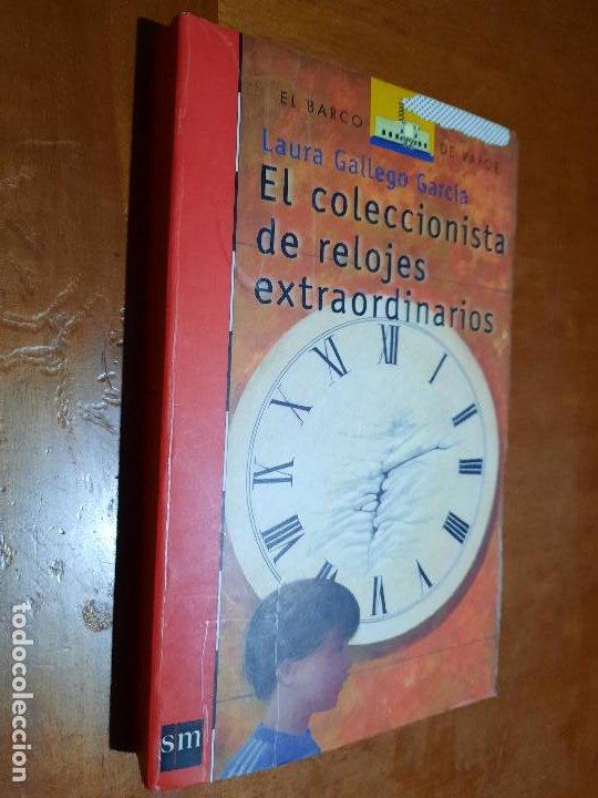 EL COLECCIONISTA DE RELOJES EXTRAORDINARIOS. LAURA GALLEGO. BUEN ESTADO PERO DENOTA ESTUVO FORRADO (Libros de Segunda Mano - Literatura Infantil y Juvenil - Novela)