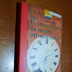 Libros de segunda mano: EL COLECCIONISTA DE RELOJES EXTRAORDINARIOS. LAURA GALLEGO. BUEN ESTADO PERO DENOTA ESTUVO FORRADO. Lote 262820655