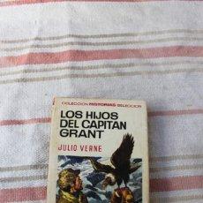 Libros de segunda mano: COLECCION HISTORIAS SELECCION Nº 8: LOS HIJOS DEL CAPITAN GRANT - JULIO VERNE - PRIMERA EDICION. Lote 262940445