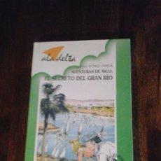 Libros de segunda mano: AVENTURAS DE NICO: EL SECRETO DEL GRAN RIO. ALFREDO GÓMEZ CERDÁ. COLECCIÓN ALA DELTA. Lote 263161875