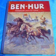 Libros de segunda mano: BEN HUR ADAPTADO A LOS NIÑOS- EDT.MAUCCI-115 PG TAPA DURA- IMPORTANTE LEER DESCRIPCION. Lote 264558574