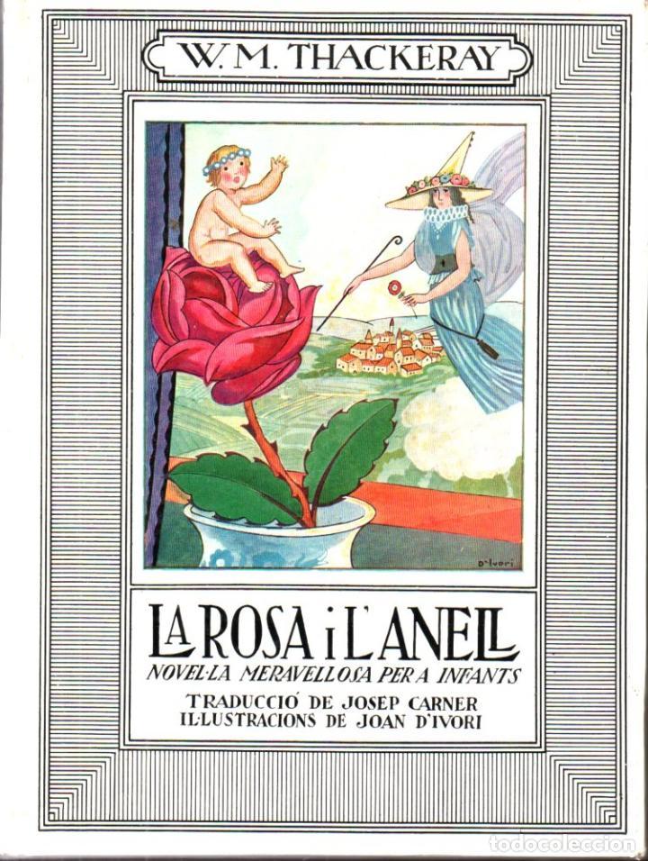 W. M. THACKERAY ; LA ROSA I L'ANELL (JUVENTUD, 1976) (Libros de Segunda Mano - Literatura Infantil y Juvenil - Novela)