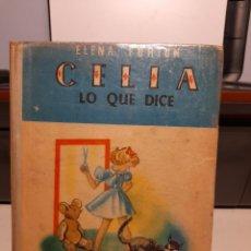 Libros de segunda mano: CELIA : LO QUE DICE ( NOVELA DE ELENA FORTUN, EDICION BUENOS AIRES, ARGENTINA, 1948 ). Lote 266784159