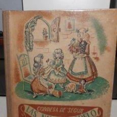 Libros de segunda mano: NOVELA DE LA CONDESA DE SEGUR : LAS NIÑAS MODELO ( EDICION AÑOS 40). Lote 266786814
