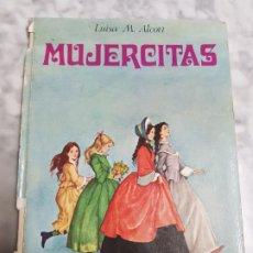 Libros de segunda mano: MUJERCITAS ,EDITORIAL TORAY , 1979, TERCERA EDICIÓN. Lote 266901089