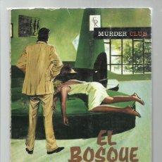 Libros de segunda mano: MURDER CLUB 26: EL BOSQUE Y EL RATÓN, 1966, ROLLAN, BUEN ESTADO. COLECCIÓN A.T.. Lote 267402949